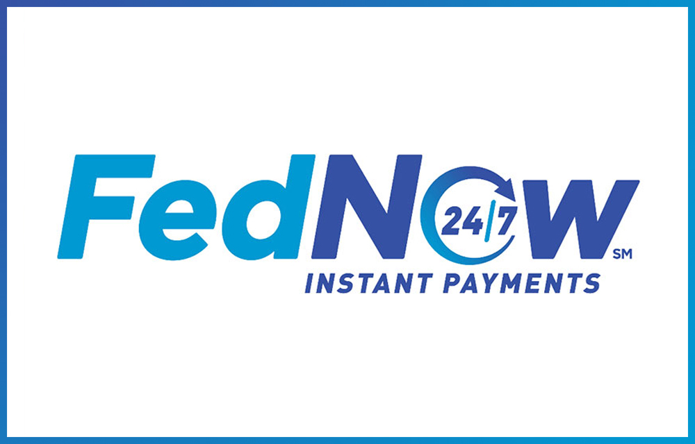 FedNow: 24/7 instant payments (word treatment)