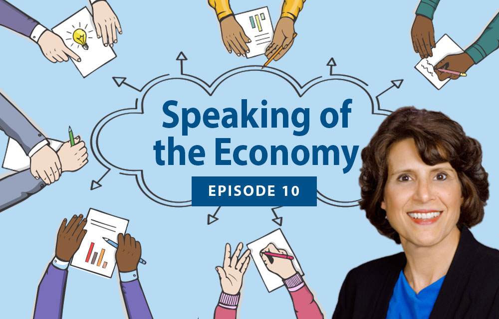 Speaking of the Economy - Ann Macheras