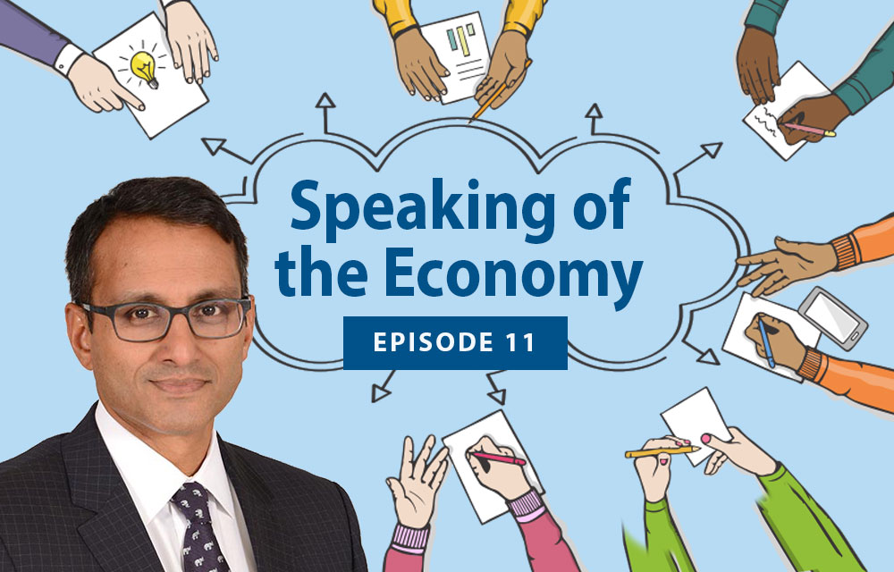 Speaking of the Economy - Kartik Athreya