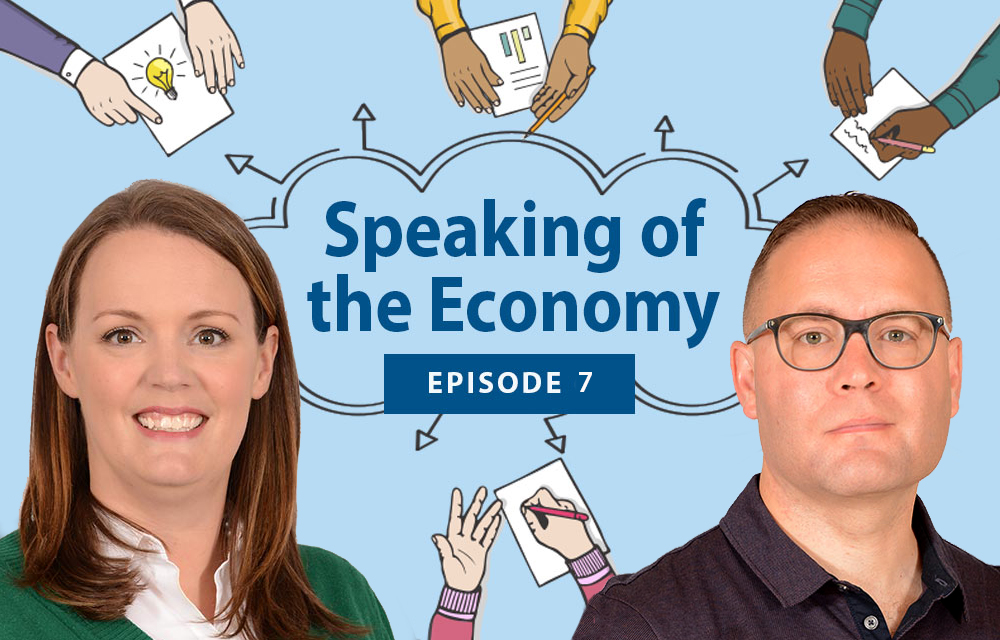 Speaking of the Economy - Sarah Gunn and David Bass